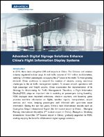 Advantech Digital Signage Solutions Enhance China's FIDS