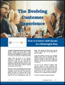 The Evolving Customer Experience: How to Connect with Guests in a Meaningful Way