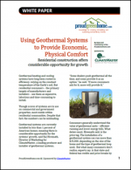 Using Geothermal Systems to Provide Economic, Physical Comfort