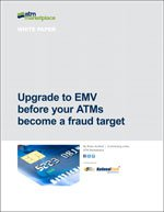 Upgrade to EMV before your ATMs become a fraud target