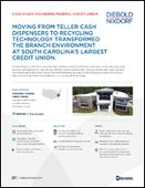 Moving from Teller Cash Dispensers to Recycling Technology Transformed the Branch Environment at South Carolina's Largest Credit Union