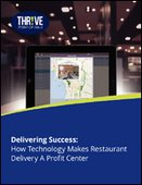 Delivering Success: How Technology Makes Restaurant Delivery A Profit Center