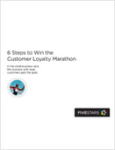 6 Steps to Win the Customer Loyalty Marathon