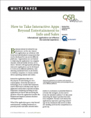 How to Take Interactive Apps Beyond Entertainment to Info and Sales