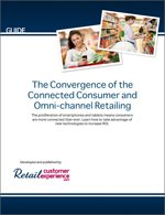 The Convergence of the Connected Consumer and Omni-channel Retailing