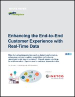 Enhancing the End-to-End Customer Experience with Real-Time Data