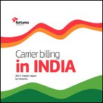 Carrier billing in India - 2017 market report by Fortumo