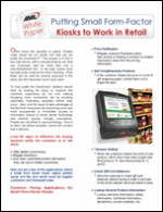 Putting Small Form-Factor Kiosks to Work in Retail