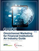 Omnichannel Marketing for Financial Institutions: An Industry Guide