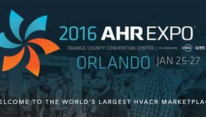 2016 AHR Expo to showcase HVACR industry's latest technologies
