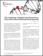 The challenge of digital transformation: Farewell to the traditional bank branch?