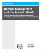 Remote Management and the Android Kiosk