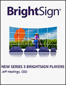 [Micro-Webinar] Take a Crash Course in Cutting Edge Technology Updates for Digital Signage with BrightSign