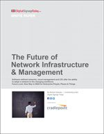 The Future of Network Infrastructure & Management
