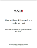 How to trigger API can enforce media play-out | Navori Labs Digital Signage Engine