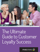 The Ultimate Guide to Customer Loyalty Success