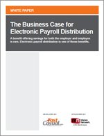 The Business Case for Electronic Payroll Distribution