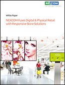 NEXCOM Fuses Digital & Physical Retail with Responsive Store Solutions