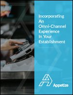 How To Incorporate An Omni-Channel Experience In Your Establishment