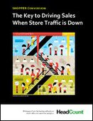 The Key to Driving Sales when Store Traffic Is Down