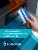 10 Considerations for Switching your ATMs to Windows 10
