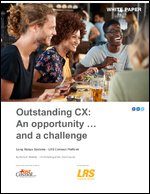 Outstanding CX: An opportunity…and a challenge