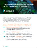 The Quick Guide to Third-Party Servicing for the Independent ATM Deployer