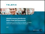 Mobile Money Platforms: More than just payments