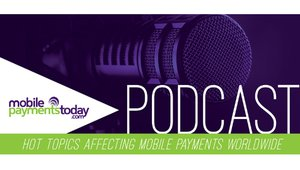 Podcast Episode 11: Future Trends for Mobile Payments & Banking