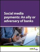 Social media payments: An ally or adversary of banks