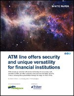 ATM line offers security and unique versatility for financial institutions