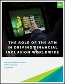 The Role of the ATM in Driving Financial Inclusion Worldwide