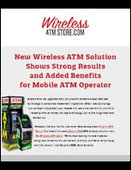 New Wireless ATM Solution Shows Strong Results and Added Benefits for Mobile ATM Operator