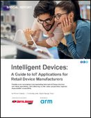 Intelligent Devices: A Guide to IoT Applications for Retail Device Manufacturers