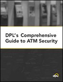 DPL's Comprehensive Guide to ATM Security