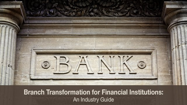 Study examines trends in branch transformation and self-service