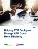 Helping ATM Deployers Manage ATM Costs More Efficiently
