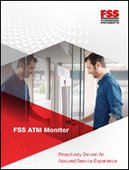 FSS ATM Monitor - Proactively Deliver An Assured Service Experience