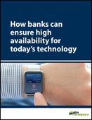 How banks can ensure high availability for today's technology