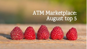 ATM Marketplace: August top 5