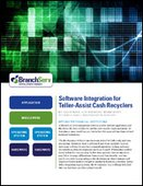 Software Integration for Teller-Assist Cash Recyclers