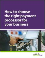 How to choose the right payment processor for your business