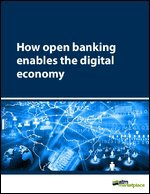 How open banking enables the digital economy