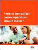 4 menu trends fast casual operators should master