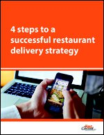 4 steps to a successful restaurant delivery strategy